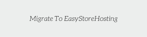 migrate to easystorehosting