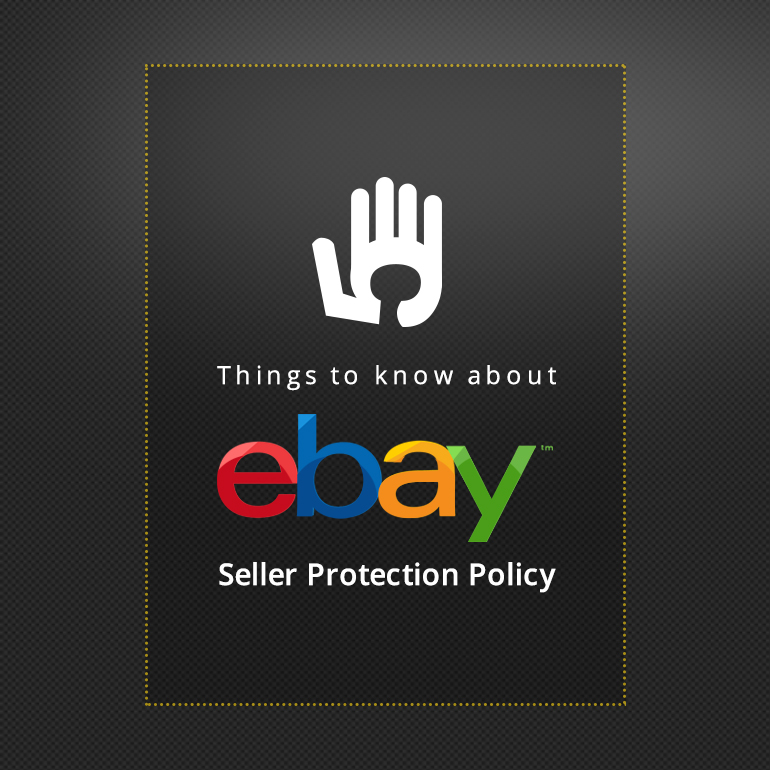 Things to know about eBay seller protection policy
